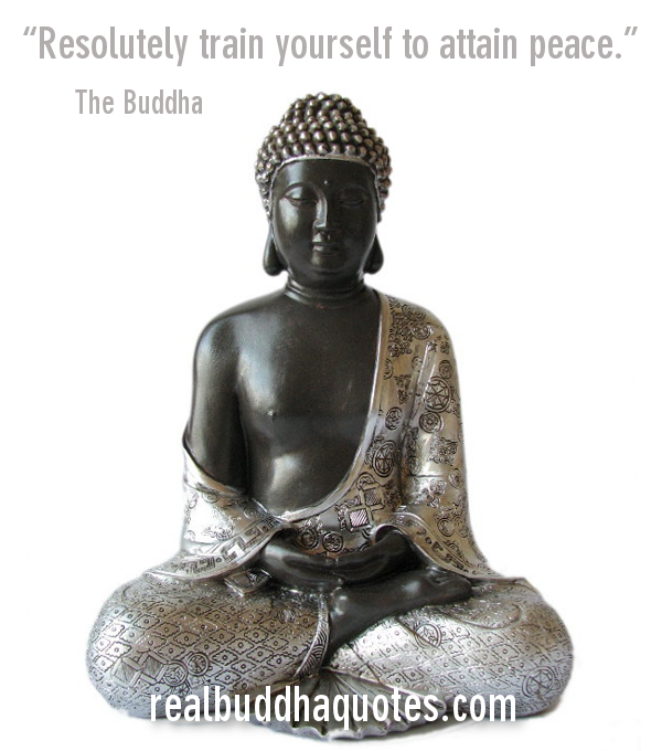 Resolutely train yourself to attain peace.