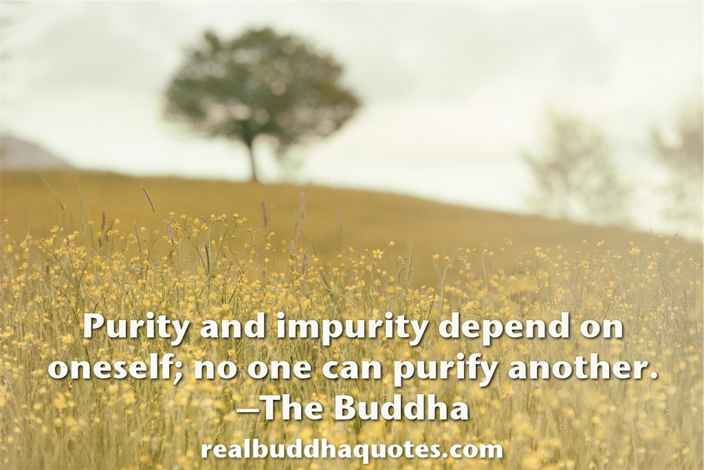 purity and impurity depend on oneself