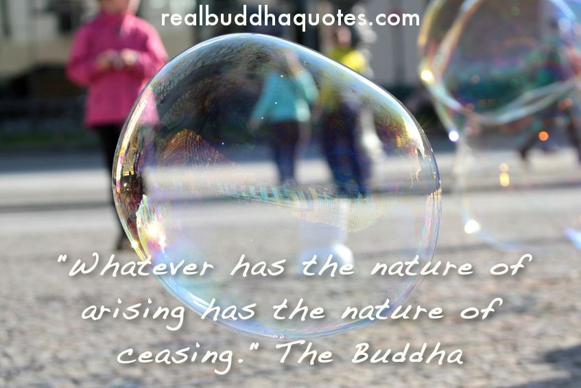 whatever has the nature of arising